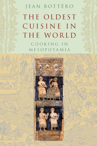 The Oldest Cuisine in the World - Jean Bottero